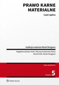 Prawo karne materialne. Część ogólna - Marek Mozgawa - ebook