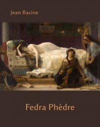 Fedra. Phèdre - Jean Racine - ebook