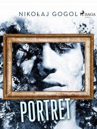 Portret - Nikołaj Gogol - ebook