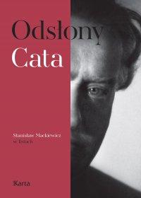 Odsłony Cata. Stanisław Mackiewicz w listach - Stanisław Cat-Mackiewicz - ebook