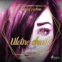 Ulotne chwile - Daria Skiba - audiobook