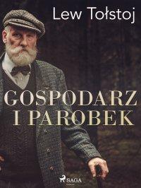 Gospodarz i parobek - Lew Tołstoj - ebook