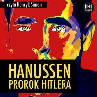 Hanussen. Prorok Hitlera - E. Stefański - audiobook