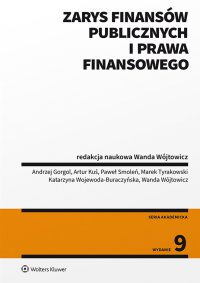 Zarys finansów publicznych i prawa finansowego - Andrzej Gorgol - ebook