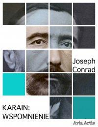 Karain: wspomnienie - Joseph Conrad - ebook