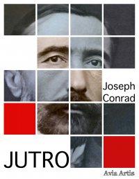 Jutro - Joseph Conrad - ebook