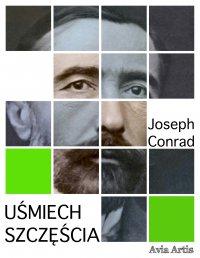 Uśmiech szczęścia - Joseph Conrad - ebook