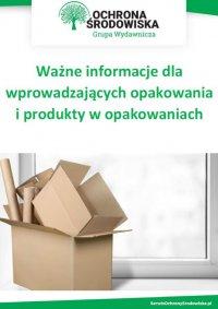 Ważne informacje dla wprowadzających opakowania i produkty w opakowaniach - Opracowanie zbiorowe - ebook