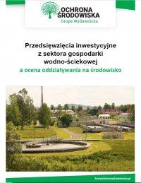 Przedsięwzięcia inwestycyjne z sektora gospodarki wodno-ściekowej a ocena oddziaływania na środowisko - Paweł Grabowski - ebook