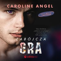 Zabójcza gra - Caroline Angel - audiobook