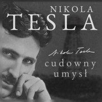 Nikola Tesla. Cudowny umysł. Naoczne świadectwo o serbskim wynalazcy - John Joseph O'Neill - audiobook
