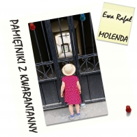 Pamiętniki z kwarantanny. Część 2 - Ewa Molenda - audiobook