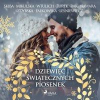 Dziewięć świątecznych piosenek - Opracowanie zbiorowe - audiobook