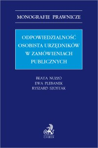 Odpowiedzialność osobista urzędników w zamówieniach publicznych - Beata Nuzzo - ebook