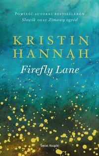 Firefly Lane - Kristin Hannah - ebook