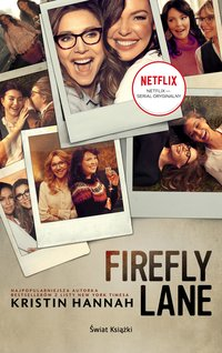 Firefly Lane. Edycja filmowa - Kristin Hannah - ebook