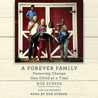 Forever Family - Rob Scheer - audiobook