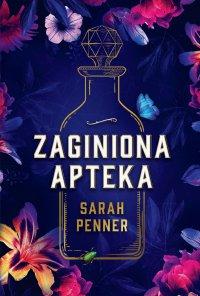 Zaginiona apteka - Sarah Penner - ebook