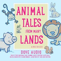 Animal Tales from Many Lands - Dove Audio - audiobook