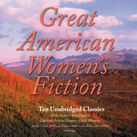 Great American Women's Fiction - various authors - audiobook