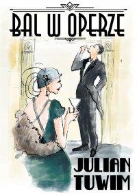 Bal w Operze - Julian Tuwim - ebook