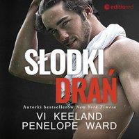 Słodki drań - Penelope Ward - audiobook