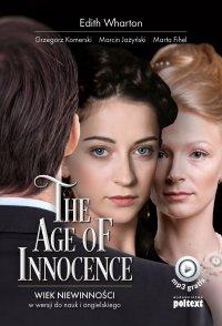 The Age of Innocence. Wiek niewinności w wersji do nauki angielskiego - Edith Wharton - ebook
