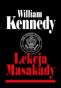 Lekcja Masakady - William Kennedy - ebook