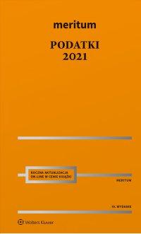 Meritum. Podatki 2021 - Aleksander Kaźmierski - ebook