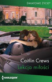 Lekcja miłości - Caitlin Crews - ebook