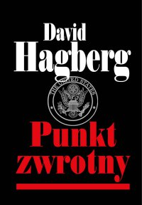 Punkt zwrotny - David Hagberg - ebook