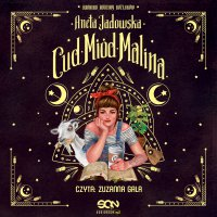 Cud, miód, Malina - Aneta Jadowska - audiobook