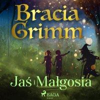 Jaś i Małgosia - Bracia Grimm - audiobook