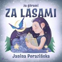 Za górami za lasami - Janina Porazinska - audiobook