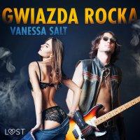 Gwiazda rocka - Vanessa Salt - audiobook