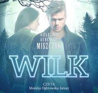 Wilk - Katarzyna Berenika Miszczuk - audiobook