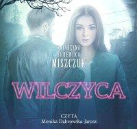 Wilczyca - Katarzyna Berenika Miszczuk - audiobook