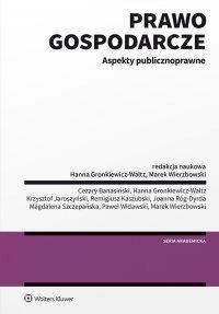 Prawo gospodarcze. Aspekty publicznoprawne - Hanna Gronkiewicz-Waltz - ebook
