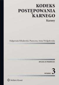 Kodeks postępowania karnego. Kazusy - Małgorzata Młodawska-Piaseczna - ebook