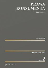 Prawa konsumenta. Komentarz - Tomasz Czech - ebook