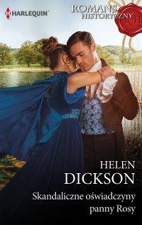 Skandaliczne oświadczyny panny Rosy - Helen Dickson - ebook
