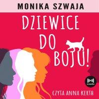 Dziewice do boju - Monika Szwaja - audiobook