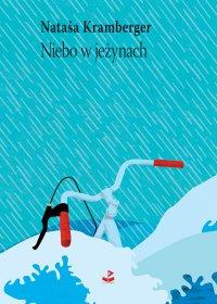 Niebo w jeżynach. Powieść w opowiadaniach - Nataša Kramberger - ebook
