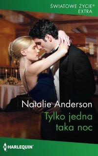 Tylko jedna taka noc - Natalie Anderson - ebook