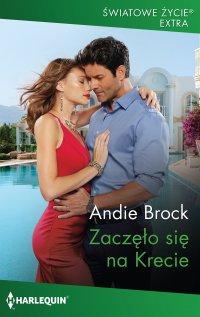 Zaczęło się na Krecie - Andie Brock - ebook