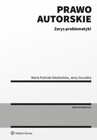 Prawo autorskie. Zarys problematyki - Maria Poźniak-Niedzielska - ebook