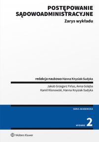 Postępowanie sądowoadministracyjne. Zarys wykładu - Hanna Knysiak-Sudyka - ebook