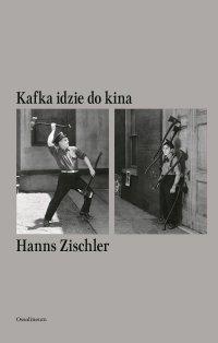 Kafka idzie do kina - Hanns Zischler - ebook