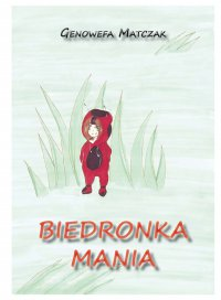 Biedronka Mania - Genowefa Matczak - ebook
