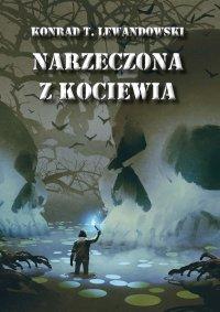 Narzeczona z Kociewia - Konrad T. Lewandowski - ebook